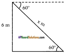 AP SSC 10th Class Maths Solutions Chapter 12 Applications of Trigonometry Ex 12.1 6